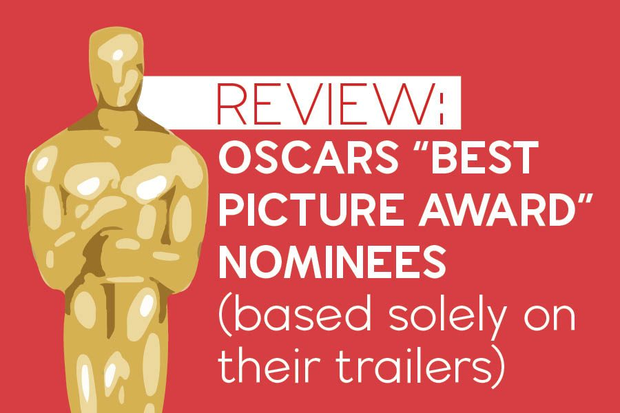 JagWire+reporters+review+Oscars+%22Best+Picture+Award%22+nominees